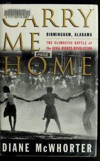 Cover of: Carry me home | Diane McWhorter