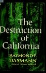 Cover of: The destruction of California