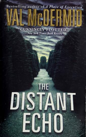 Cover of: The distant echo | Val McDermid