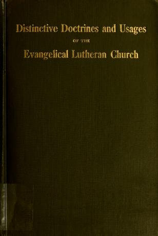 Cover of: The distinctive doctrines and usages of the general bodies of the Evangelical Lutheran Church in the United States |