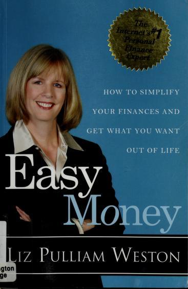 Easy money by Liz Pulliam Weston