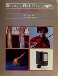 Cover of: Electronic flash photography | Ronald G. Carraher