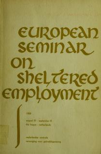 Cover of: European seminar on sheltered employment, 1959, August 31-September 8, The Hague | Nederlandse Centrale Vereniging voor Gebrekkigenzorg