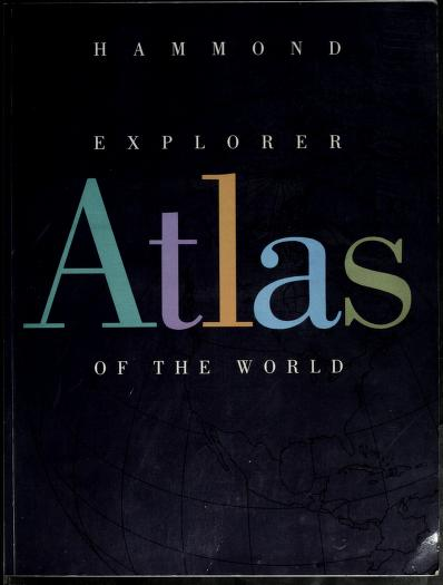 Hammond Explorer Atlas of the World by Hammond, Hammond Inc