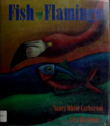 Cover of: Fish and flamingo | Nancy White Carlstrom