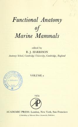 Cover of: Functional Anatomy of Marine Mammals | R. J. Harrison