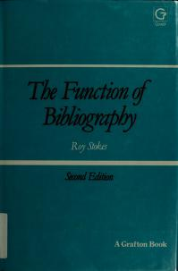 Cover of: The function of bibliography | Roy Bishop Stokes