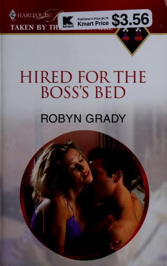 Cover of: Hired For The Boss's Bed (Harlequin Presents Extra (Unnumbered)) | Robyn Grady