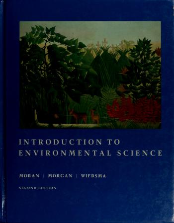 Cover of: Introduction to environmental science | Joseph M. Moran