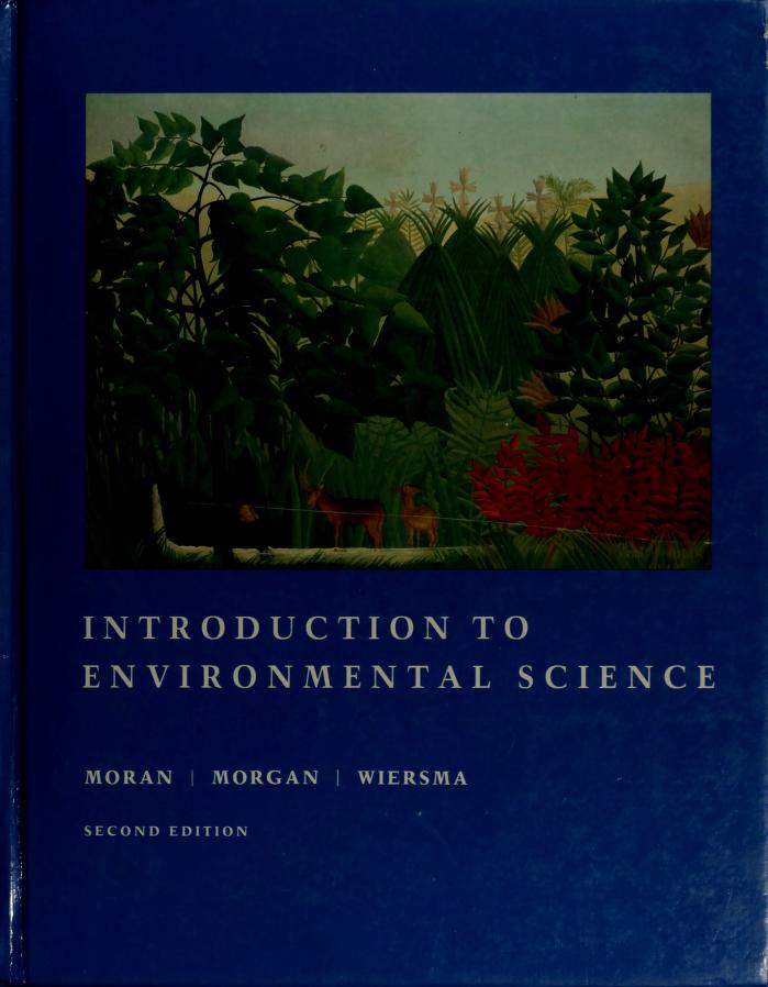 Introduction to environmental science by Joseph M. Moran
