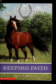 Cover of: Keeping Faith (Horseshoe Trilogies #1)   Lucy Daniels