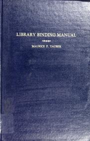 Cover of: Library binding manual | Maurice Falcolm Tauber