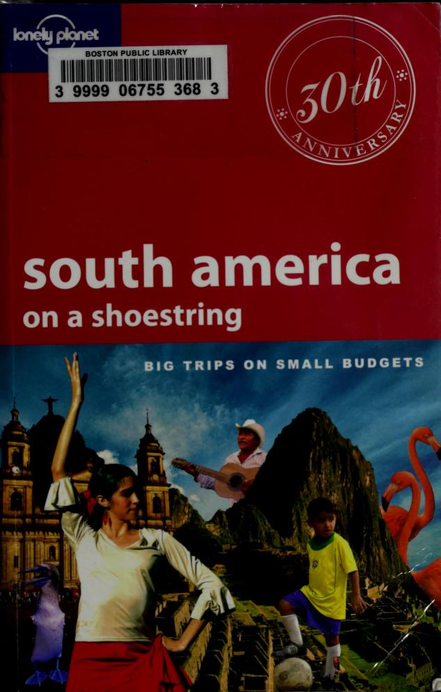 South America on a shoestring by Regis St. Lewis