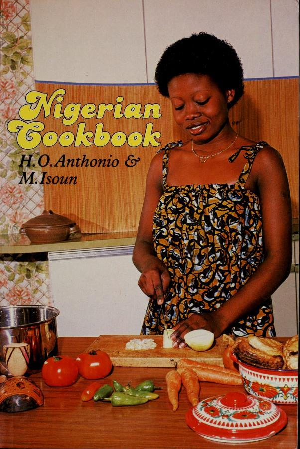Nigerian cookbook by H. O. Anthonio