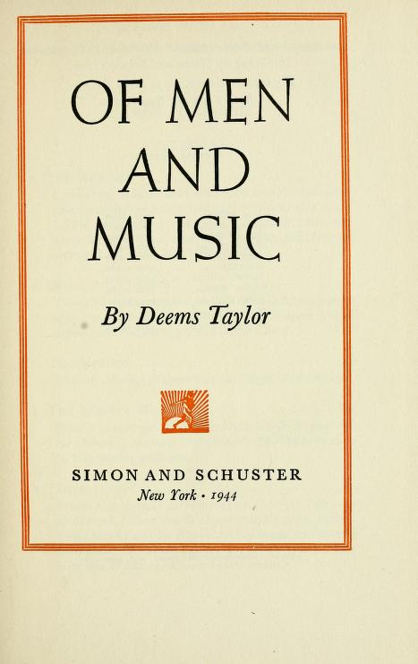 Of men and music by Deems Taylor