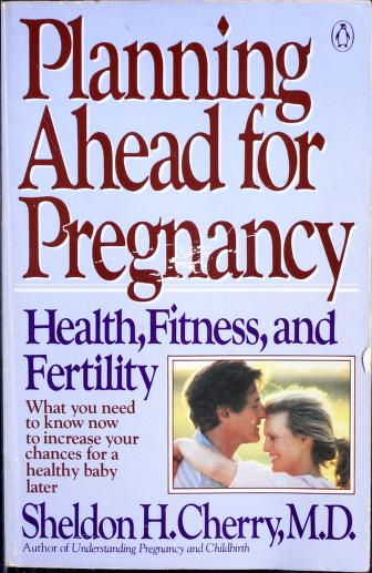 Cover of: Planning ahead for pregnancy | Sheldon H. Cherry