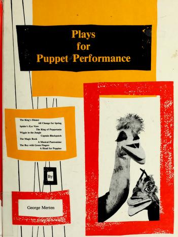 Cover of: Plays for puppet performance | George Merten