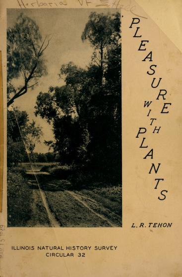 Pleasure with plants by L. R. Tehon