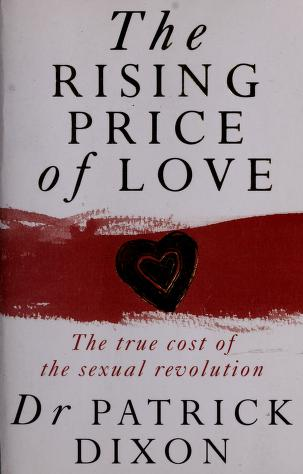 Rising Price of Love by Patrick Dixon