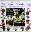 Cover of: Step-by-step container gardening