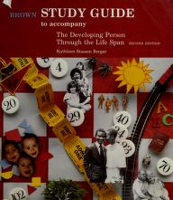 Cover of: Study Guide to Accompany the Developing Person Through the Life Span | Kathleen S. Berger
