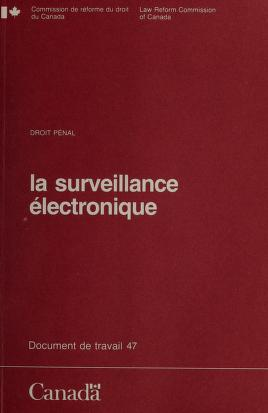 Electronic surveillance by Law Reform Commission of Canada.