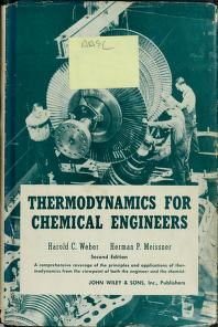 Cover of: Thermodynamics for chemical engineers   Harold C. Weber
