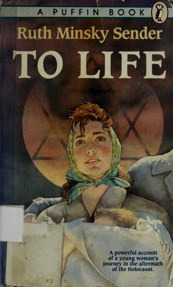 Cover of: To life | Ruth Minsky Sender