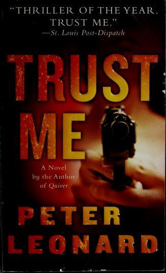 Trust Me by Peter Leonard