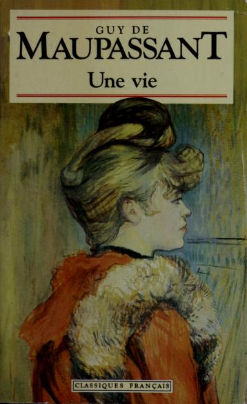 Cover of: Une Vie (World Classics | Guy de Maupassant