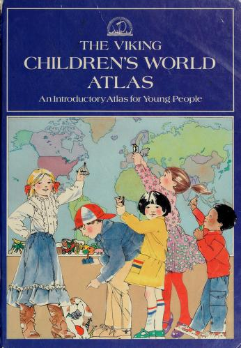 Cover of: The Viking children's world atlas | Jacqueline Tivers