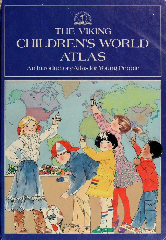 The Viking children's world atlas by Jacqueline Tivers