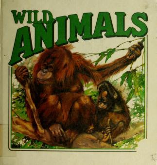 Cover of: Wild Animals |