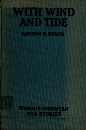 Cover of: With wind and tide | Lawton B. Evans