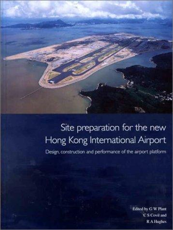 Site Preparation for the New Hong Kong International Airport by