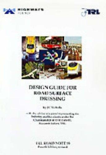 Design Guide for Road Surface Dressing (RN) by J.C. Nicholls