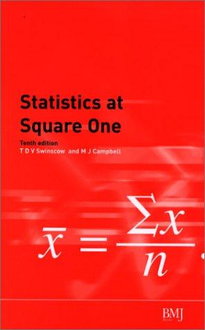 STATISTICS AT SQUARE ONE by T.D.V SWINSCOW