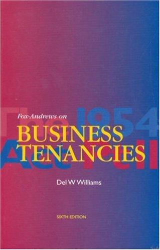 Fox-Andrews on Business Tenancies by Del W Williams
