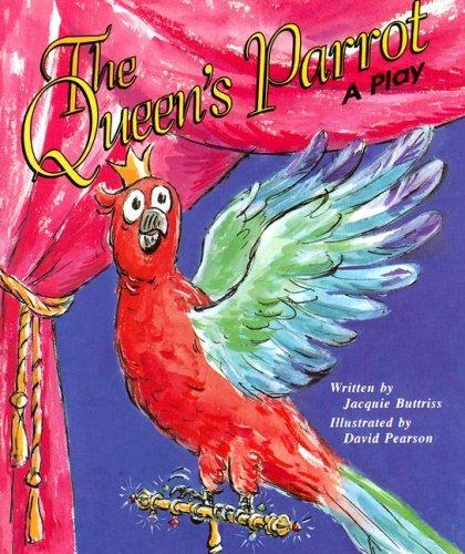 The Queen's Parrot by Jacquie Buttriss