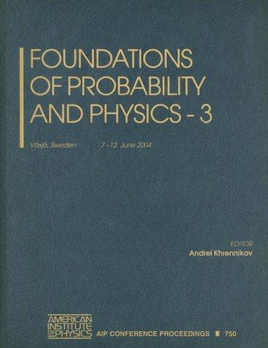 Foundations of Probability and Physics - 3 by Andrei Khrennikov