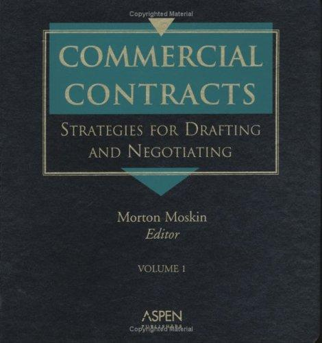 Commercial Contracts by Morton Moskin
