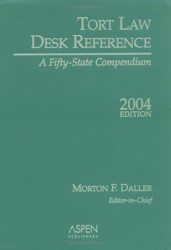 Tort Law Desk Reference by Morton F. Daller