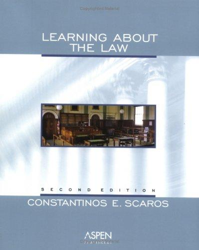 Learning about the law by Constantinos E. Scaros