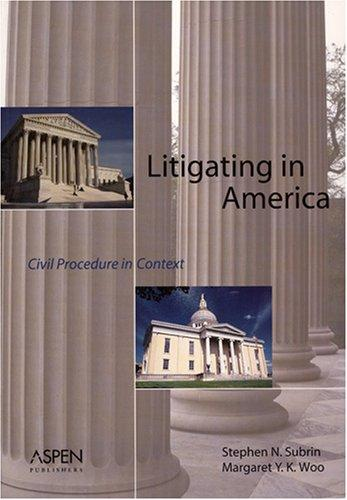 Litigating in America by Stephen Subrin