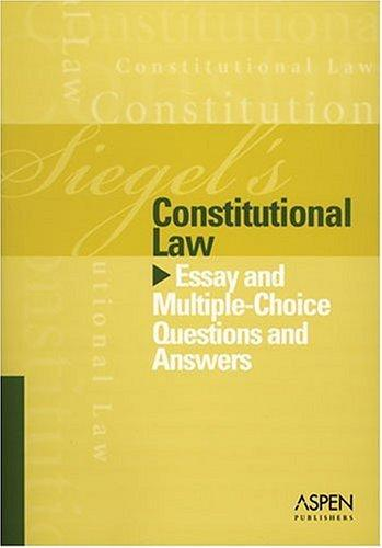 Constitutional Law by Brian N. Siegel