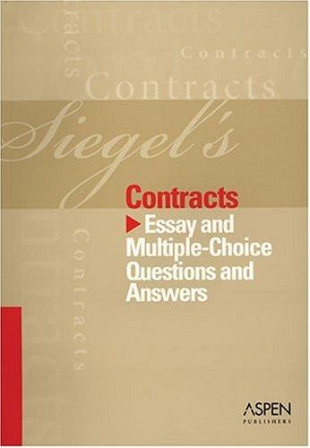 Siegel's Contracts (Siegel's) by Brian N. Siegel