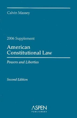 American Constitutional Law, 2006 Case (American Constitutional Law) by Calvin Massey