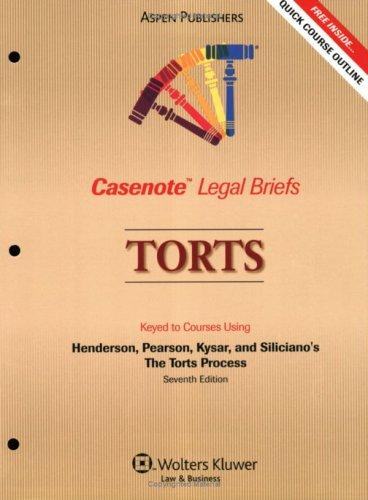 Casenote Legal Briefs Torts by Casenotes