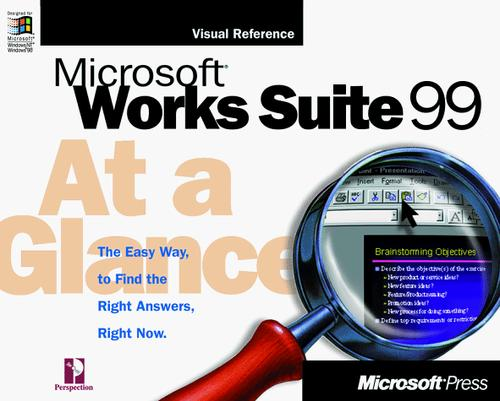 Microsoft Works Suite 99 at a Glance by David Busch
