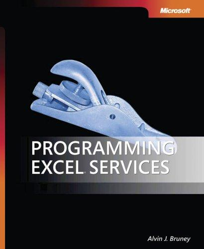 Programming Excel  Services (PRO-Developer) by Alvin J. Bruney